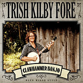 Clawhammer Banjo: Blue Ridge Style de Trish Kilby Fore