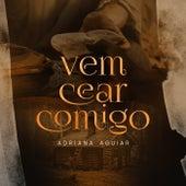 Vem Cear Comigo by Adriana Aguiar
