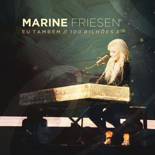 So Will I (Eu Também) de Marine Friesen