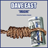 Imagine by Dave East
