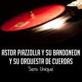 Sens Unique von Astor Piazzolla