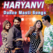 Haryanvi Dance Masti Songs by Various Artists