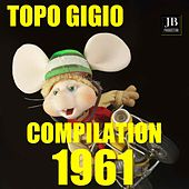 Topo gigio compilation 1961 (Volume 2) by Various Artists