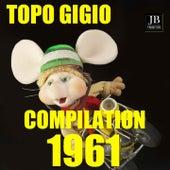Topo gigio compilation 1961 (Volume 2) von Various Artists