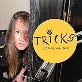 Tricks by Sophie Hunger