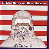It's Your World by Gil Scott-Heron