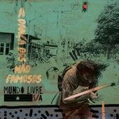 Dança dos Não Famosos de Mundo Livre S/A