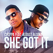 She Got It by Choppa