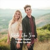 Girls Like You by Lillian Hepler