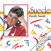 Easily Suede by Suede