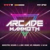 Arcade Mammoth de Dimitri Vegas and Like Mike vs W&W