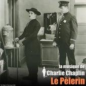 Le Pèlerin (Bande originale du film) (The Chaplin Revue) by Charlie Chaplin (Films)