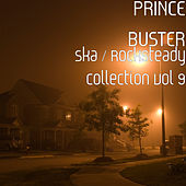 Ska / Rocksteady Collection, Vol. 9 by Prince Buster