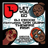 Let You Go by DJ Crook