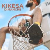 Dimanche de Kikesa