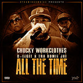 All the Time by Chucky Workclothes