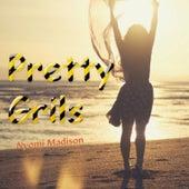 Pretty Grils de Nyomi Madison