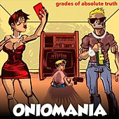 Oniomania by Grades of Absolute Truth