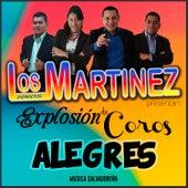 Explosión de Coros Alegres de Los Hermanos Martinez de El Salvador