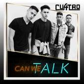 Can We Talk de Los Cuatro