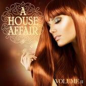A House Affair, Vol. 11 by Various Artists