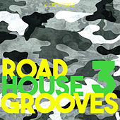 Roadhouse Grooves 3 von Various Artists