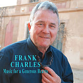 Music for a Generous Hearts by Frank Charles