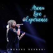 Arena Live Experience by Denise Seixas