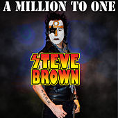 A Million to One de Steve Brown