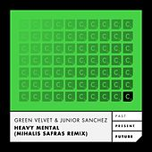Heavy Mental (Mihalis Safras Remix) by Green Velvet