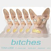 Bitches von Tona Loeb