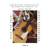 American Songsmith: An Amateur Tribute to John Prine, Vol. 2 by Rick Van Eman