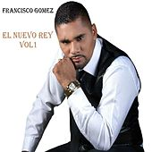 El Nuevo Rey, Vol. 1 de Francisco Gómez