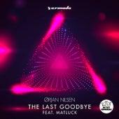 The Last Goodbye (feat. Matluck) de Orjan Nilsen