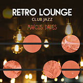 Retro Lounge Club Jazz de Marcus Daves