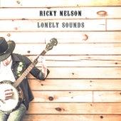 Lonely Sounds by Ricky Nelson