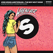 Whenever de Kris Kross Amsterdam