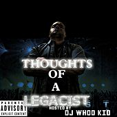 Thoughts of a Legacist (Hosted by Dj Whoo Kid) de KayDay