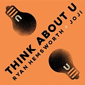 Think About U (feat. Joji) by Ryan Hemsworth