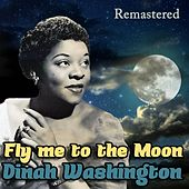 Fly Me to the Moon by Dinah Washington