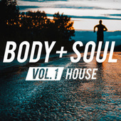 Body & Soul - House by Various Artists