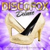 Discofox Deluxe - Die besten Fox Hits für deine Schlager Party 2018 von Various Artists