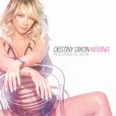 Kissing by Destiny Dixon