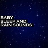 Baby Sleep and Rain Sounds de Baby Music Experience