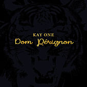 Dom Perignon by Kay One