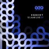 10 Jaar Live Ep1 von Egbert