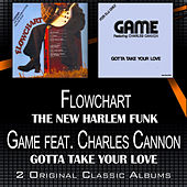 The New Harlem Funk - Gotta Take Your Love de Game