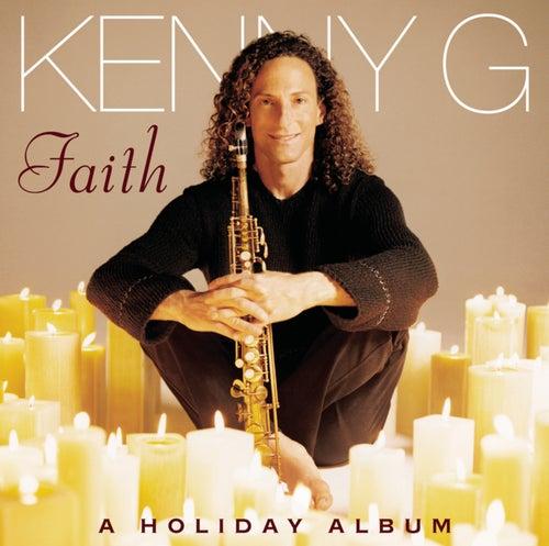 Faith: A Holiday Album by Kenny G
