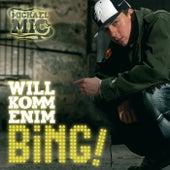 Willkommen im Bing by Michael Mic
