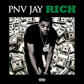 Rich by PNV Jay